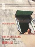 Jérémy Cheval et Inès Breton - Vies d'un lilong - Edition français-anglais-chinois.