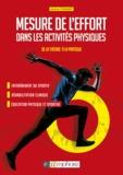 Jérémy Coquart - Mesure de l'effort dans les activités physiques - De la théorie à la pratique - Entraînement sportif, réhabilitation clinique, éducation physique et sportive.
