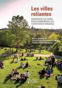 Les villes reliantes - Favoriser les liens pour humaniser les territoires urbains.pdf