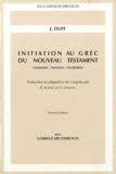 Jeremy Duff - Initiation au grec du Nouveau Testament - Grammaire-Exercices-Vocabulaire.
