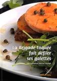 Jérémy Gourdou et Nicolas Gauguin - La Brigade toquée fait défiler ses galettes.