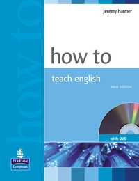 Jeremy Harmer - How to teach English.