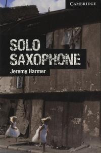 Jeremy Harmer - Solo saxophone.