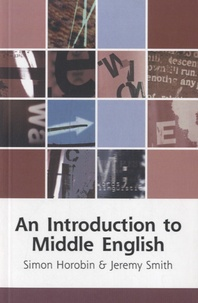 Jeremy John Smith - An Introduction to Middle English.
