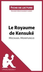 Jérémy Lambert - Le royaume de Kensuke.