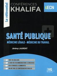 Jérémy Laurent - Conférences Khalifa Santé publique - Médecine légale, médecine du travail.
