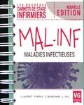 Jérémy Laurent et Philippe Merle - Maladies infectieuses.