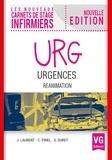 Jérémy Laurent et Christian Pinel - Urgences, réanimation.