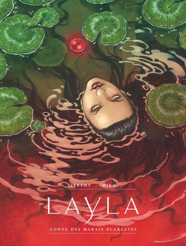 Layla. Contes des marais écarlates