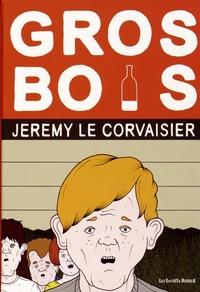 Jérémy Le Corvaisier - Gros bois.