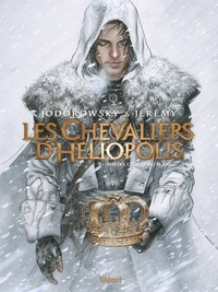 Jérémy et Alexandro Jodorowsky - Les Chevaliers d'Héliopolis Tome 2 : Albedo, l'oeuvre au blanc.