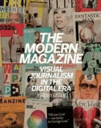 Jeremy Leslie - The Modern Magazine - Visual Journalism in the Digital Era.