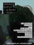 Jérémy Liron et Armand Dupuy - L'Évidence feuilletée d'un monde.