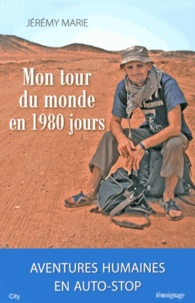 Jérémy Marie - Mon tour du monde en 1980 jours.