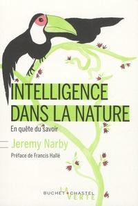 Jeremy Narby - Intelligence dans la nature - En quête du savoir.