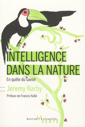 Intelligence dans la nature. En quête du savoir