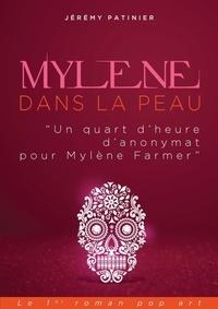 Jérémy Patinier - Mylène Farmer dans la peau - Un quart d'heure d'anonymat.