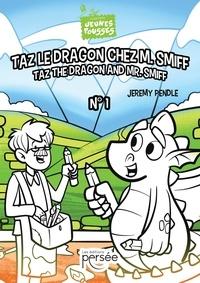 Jeremy Pendle - Taz le Dragon Chez M. Smiff.