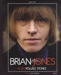 Jeremy Reed - Brian Jones & les Rolling Stones. 1 DVD