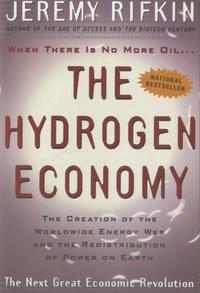 Jeremy Rifkin - The Hydrogen Economy.