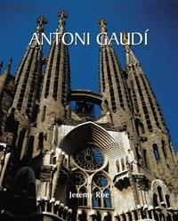 Jeremy Roe - Antoni Gaudí.