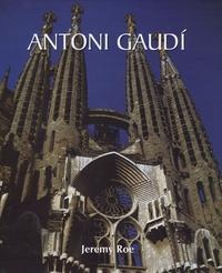 Jeremy Roe - Antoni Gaudi.