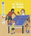 Jérémy Rouche et  Poulpi - J'apprends le tennis de table.