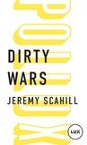 Jeremy Scahill - Dirty wars - Le nouvel art de la guerre.