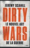 Jeremy Scahill - Le nouvel art de la guerre - Dirty Wars.