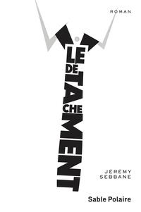 Jérémy Sebbane - Le détachement.