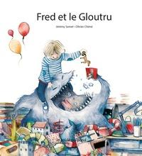 Jérémy Semet et Olivier Chéné - Fred et le Gloutru.