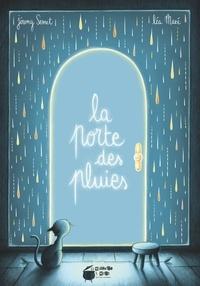 Jérémy Semet et Léa Mazé - La porte des pluies.