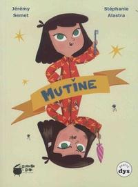 Jérémy Semet et Stéphanie Alastra - Mutine.