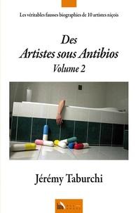 Jérémy Taburchi - Des artistes sous antibios - Volume 2.
