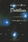 Jeremy Thurlow - Henri Dutilleux - La musique des songes.