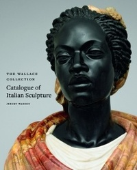 Jeremy Warren - Catalogue of Italian Sculpture - The Wallace collection, Pack en 2 volumes.