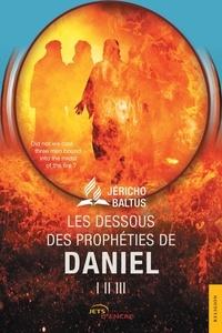 Checkpointfrance.fr Les dessous des prophéties de Daniel I, II, III Image