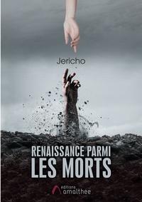 Jericho - Renaissance parmi les morts.