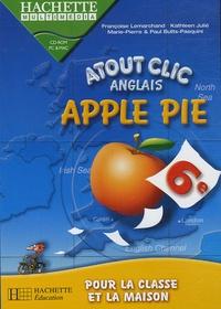 Hachette Multimédia - Anglais 6e Apple Pie Atout clic.