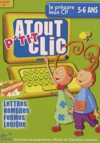 Emme - Atout p'tit clic Je prépare mon CP 5-6 ans - Lettres, nombres, formes, logique, CD-Rom.
