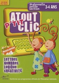 Atout ptit clic Maternelle PS 3-4 ans - Lettres, nombres, logique, créativité, CD-Rom.pdf