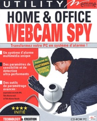 Collectif - Home & office webcam spy. - CD-ROM.