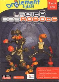 Collectif - La cité des robots. - CD-ROM.