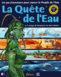 Collectif - La quête de l'eau et 5 voyages de découverte sur notre planète. - CD-ROM.
