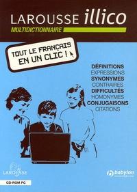 Larousse - Larousse illico multidictionnaire français - CD-ROM.
