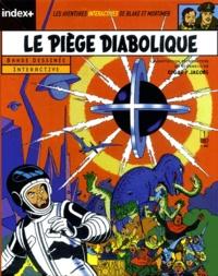 Edgar Pierre Jacobs et  Collectif - Les aventures de Blake et Mortimer  : Le piège diabolique - CD ROM.