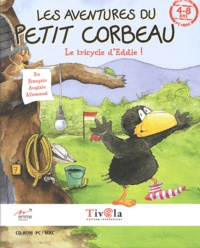 Collectif - Les aventures du petit corbeau : Le tricycle d'Eddie ! CD-ROM.