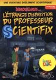 Hachette Multimédia - Les Débrouillards dans l'étrange disparition du professeur Scientifix - CD-ROM.