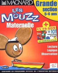 Collectif - Les Mouzz maternelle Grande section 5-6 ans - 2 CD-ROM.