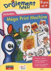 Collectif - Méga Print Machine - Activités, CD-ROM.